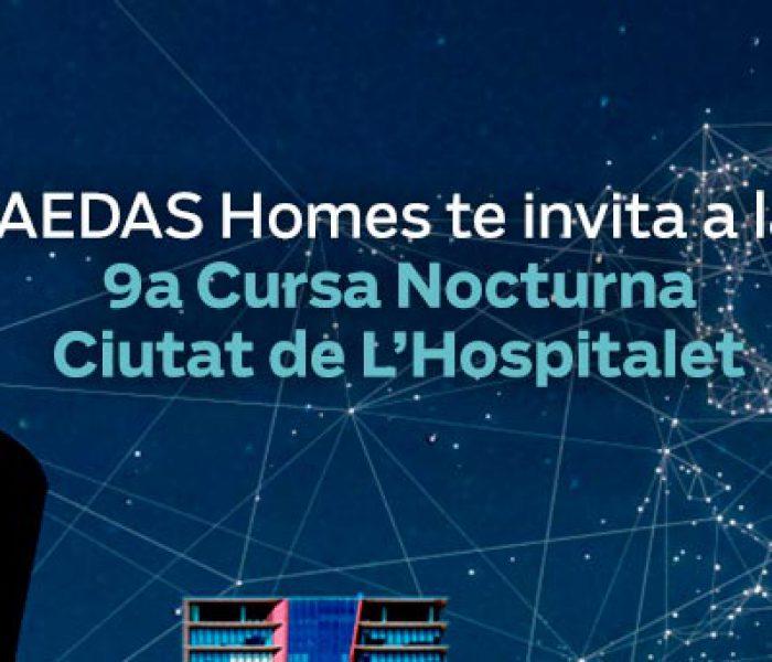 AEDAS Homes te invita a la IX Carrera Nocturna Ciudad de L'Hospitalet